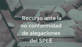 Podcast # 9 – Recurso ante la no conformidad de alegaciones del SPEE