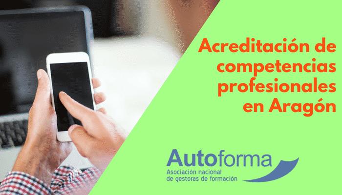 Acreditación de competencias profesionales en Aragón
