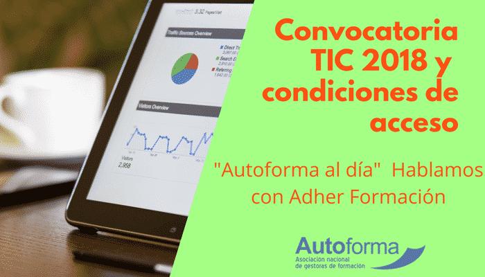 Formación TIC, nuevas tecnologías: convocatoria estatal 2018 – Acuerdo con Adher formación