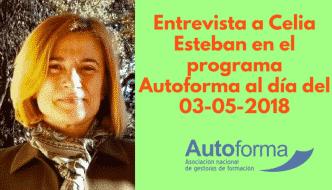 Entrevista a Celia Esteban en el programa Autoforma al día del 03-05-2018