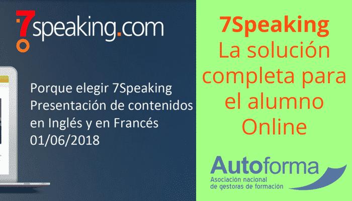 """Presentación """"Autoforma al día"""": 7Speaking, la solución completa para el alumno Online"""