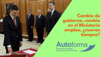 Cambio de gobierno, cambio en el Ministerio empleo, ¿nuevos tiempos?