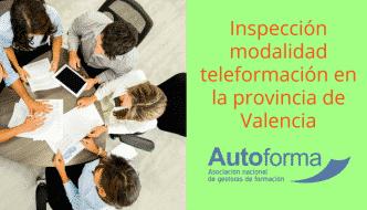 Inspección modalidad teleformación en Valencia