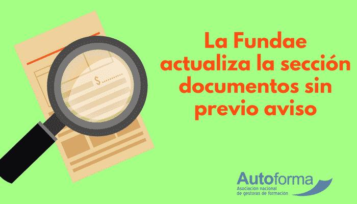 La Fundae actualiza la sección documentos sin previo aviso