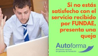 Si no estás satisfecho con el servicio recibido por FUNDAE, presenta una queja