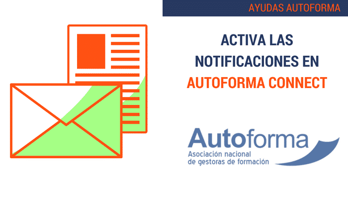 Activa las notificaciones en Autoforma Connect