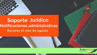 Notificaciones administrativas en el mes de agosto