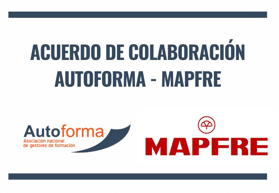 Acuerdo de colaboración Mapfre Autoforma