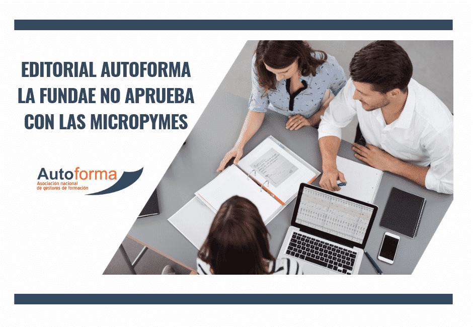Editorial Autoforma – La Fundae no aprueba con las micropymes