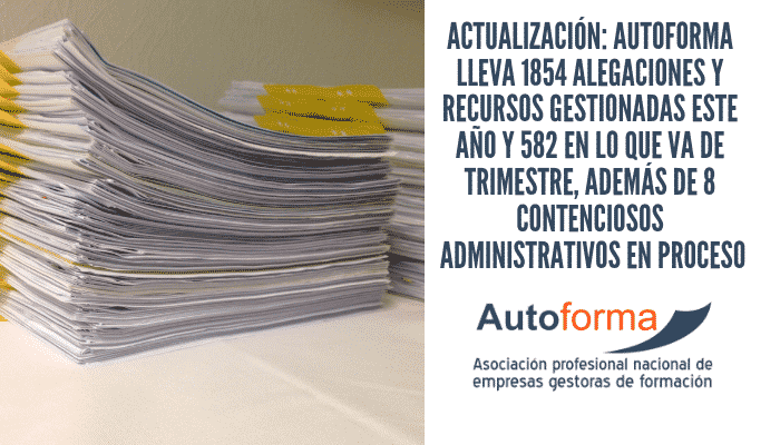 ACTUALIZACIÓN: Autoforma lleva 1854 alegaciones y recursos gestionadas este año y 582 en lo que va de trimestre, además de 8 contenciosos administrativos en proceso