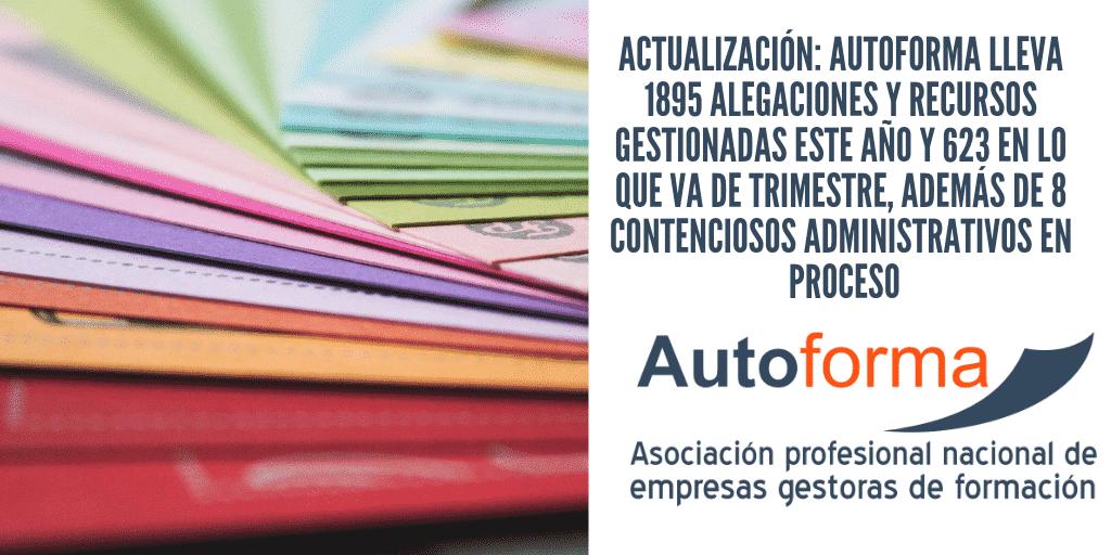 ACTUALIZACIÓN: Autoforma lleva 1895 alegaciones y recursos gestionadas este año y 623 en lo que va de trimestre, además de 8 contenciosos administrativos en proceso
