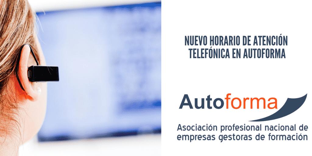 Nuevo horario de atención telefónica en Autoforma