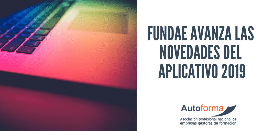 FUNDAE avanza las novedades del aplicativo 2019