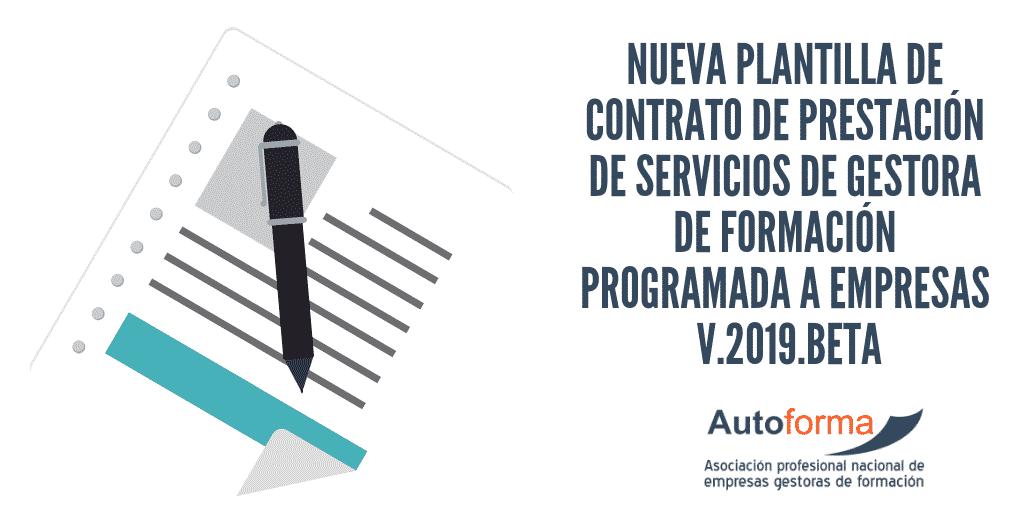 Nueva plantilla de contrato de prestación de servicios de gestora de formación programada a empresas V.2019.BETA