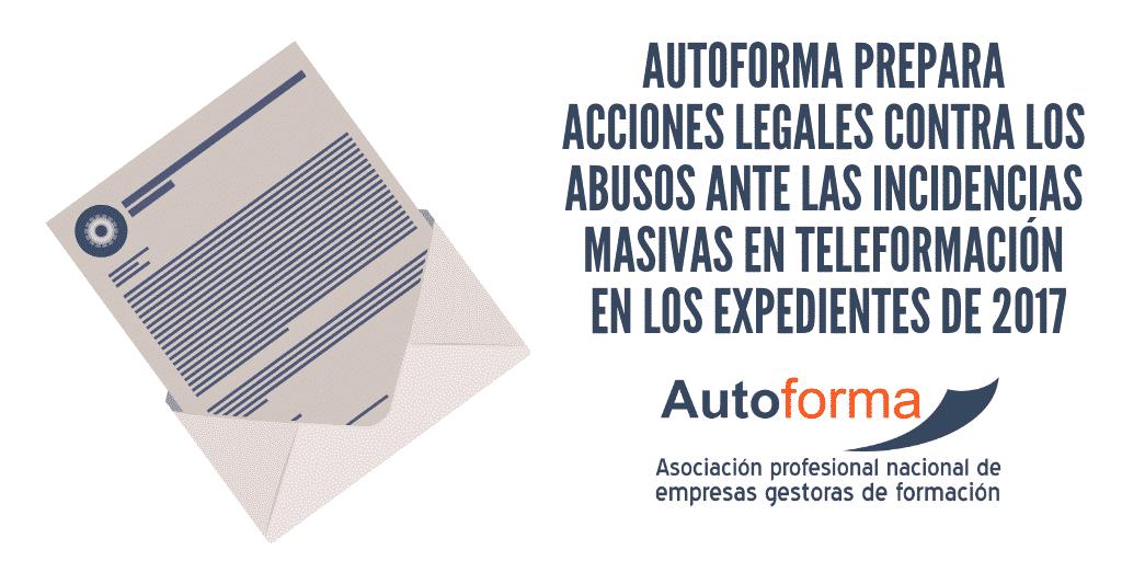 Autoforma prepara acciones legales contra los abusos ante las incidencias masivas en teleformación en los expedientes de 2017
