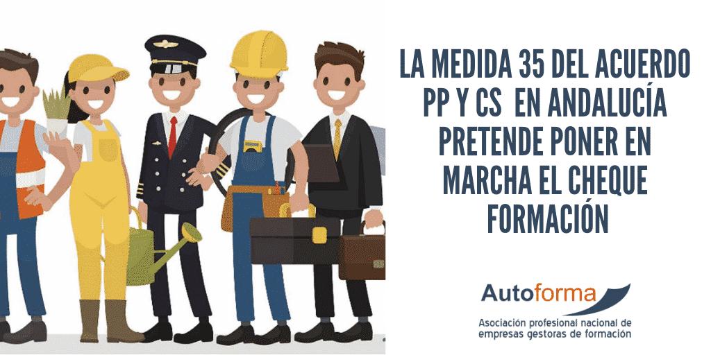 La medida 35 del acuerdo PP y Cs  en Andalucía pretende poner en marcha el cheque formación