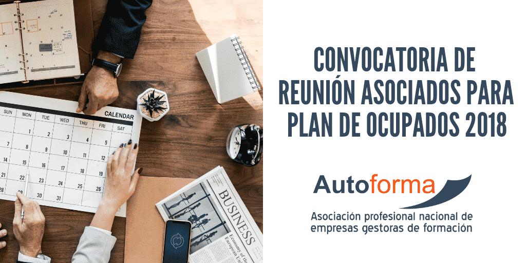 Convocatoria de reunión asociados para plan de ocupados 2018