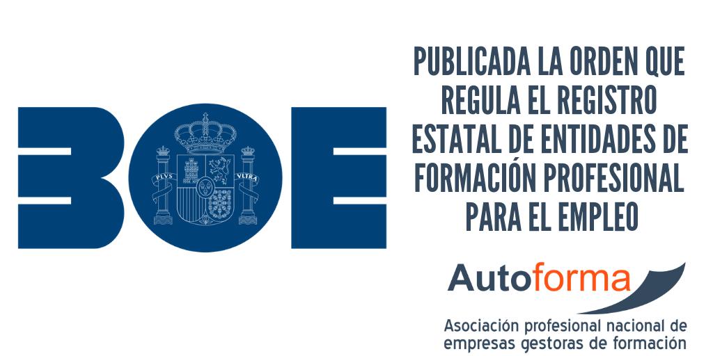 Publicada la orden que regula el registro estatal de Entidades de formación profesional para el empleo