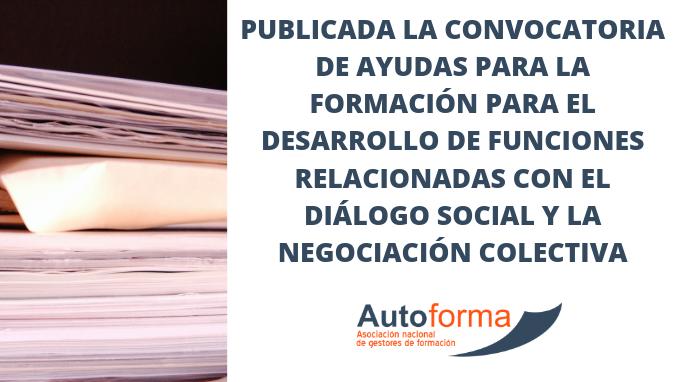 Publicada la convocatoria de ayudas para la formación para el desarrollo de funciones relacionadas con el diálogo social y la negociación colectiva