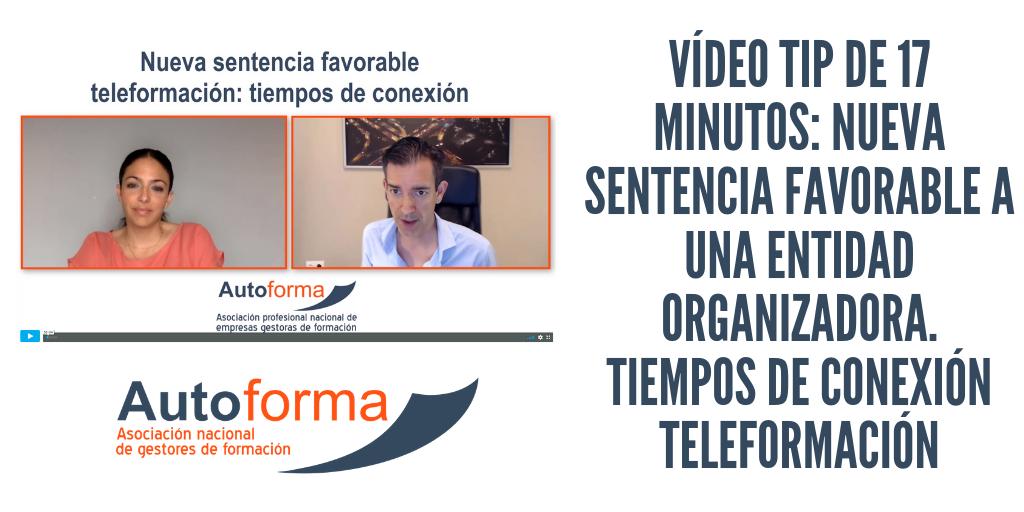 Vídeo TIP de 17 minutos: nueva sentencia favorable a una entidad organizadora. Tiempos de conexión teleformación