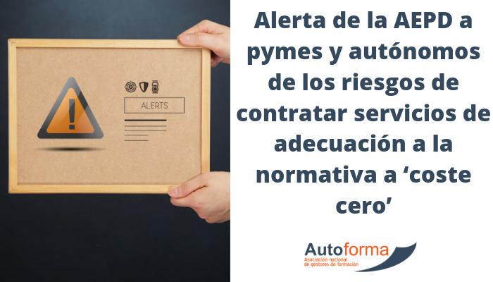 Alerta de la AEPD a pymes y autónomos de los riesgos de contratar servicios de adecuación a la normativa a 'coste cero'