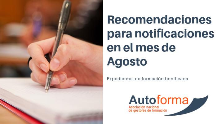 Autoforma al día #310719 – Recomendaciones para notificaciones en el mes de Agosto
