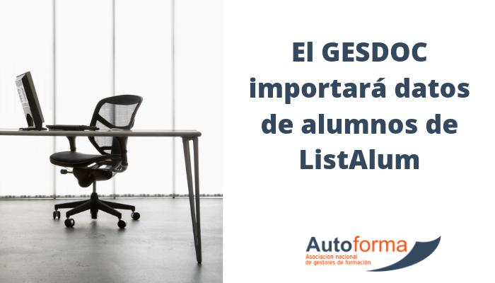 El GESDOC importará datos de alumnos de ListAlum