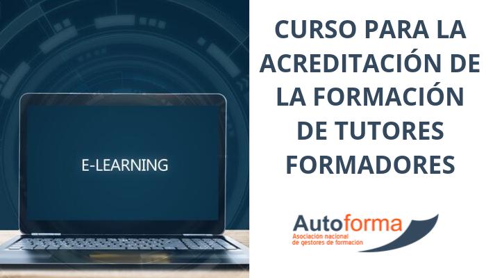 3ª Convocatoria: Curso para la acreditación de la formación de tutores-formadores.