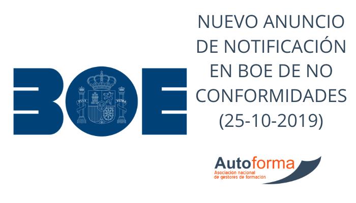 Nuevo anuncio de notificación en BOE de no conformidades (25-10-2019)