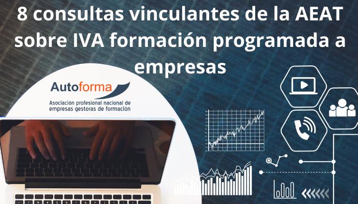 8 consultas vinculantes de la AEAT sobre IVA formación programada a empresas
