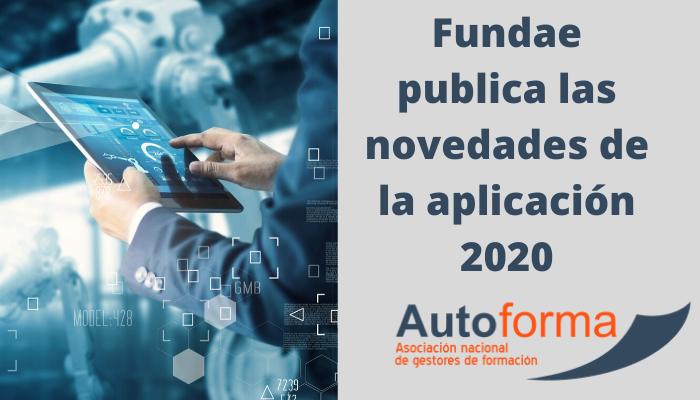 Fundae publica las novedades de la aplicación 2020