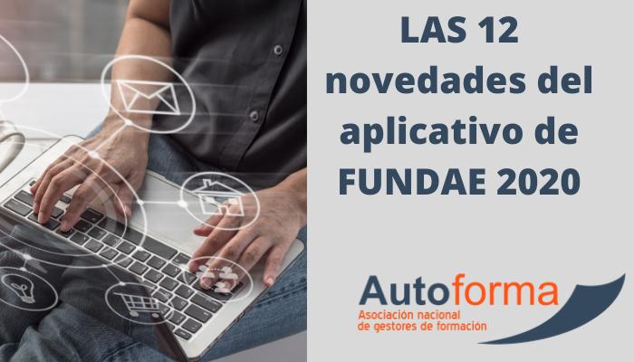 LAS 12 novedades del aplicativo de FUNDAE 2020
