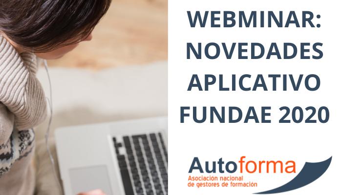 Webminar: novedades aplicativo FUNDAE 2020