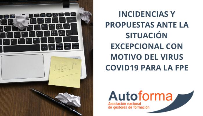 Incidencias y propuestas ante la situación excepcional con motivo del virus Covid19 para la FPE
